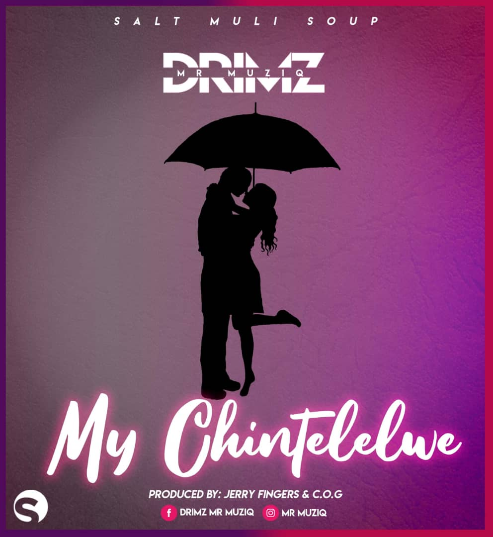 Drimz - My Chintelelwev