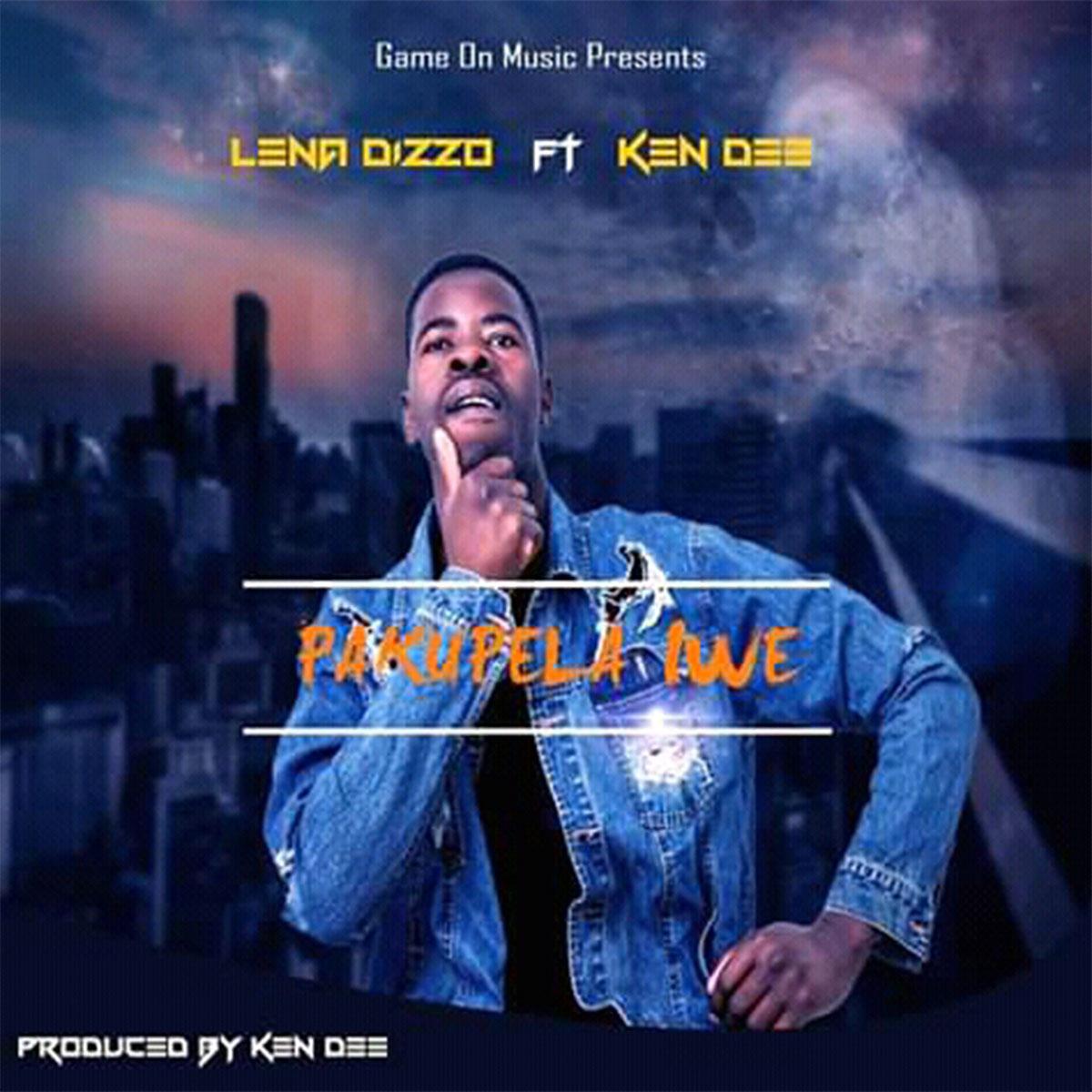 Lena Dizzo ft. Ken Dee - Pakumpela Iwe