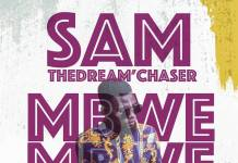 Sam the Dream'Chaser - Mbwe Mbwe