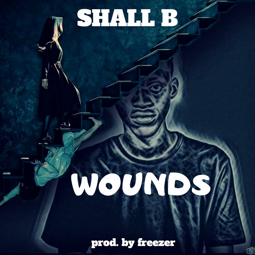 Shall B - Wounds (Prod. Freezer)