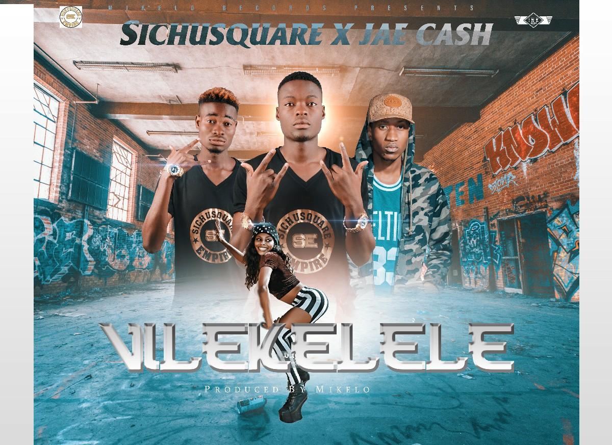 Sichusquare ft. Jae Cash - Vilekelele