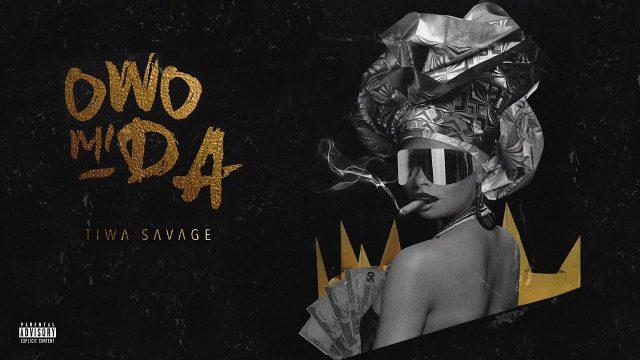 Tiwa Savage - Owo Mi Da (Prod. Pheelz)