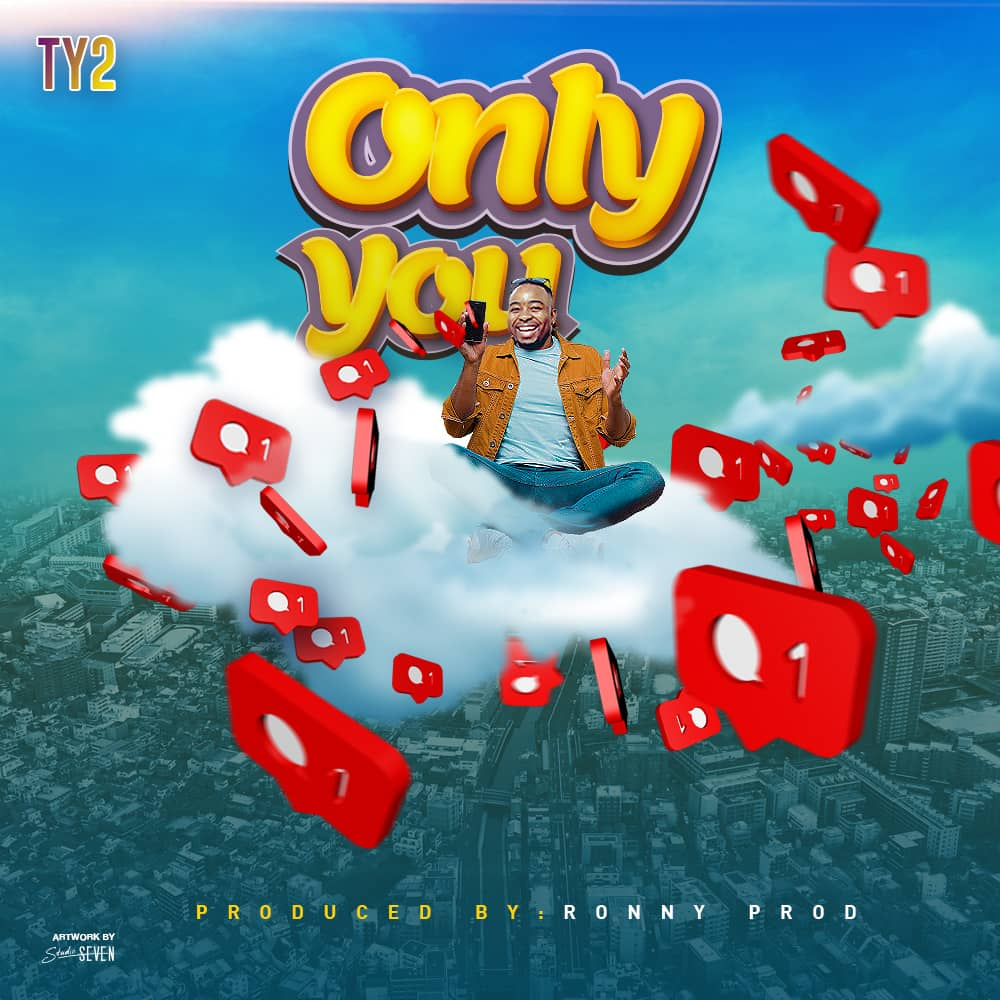 Ty2 - Only You (Prod. Ronny Prod)