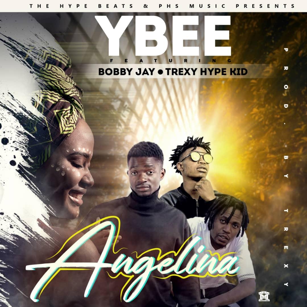 Y Bee ft. Bobby Jay & Trexy Hype Kid - Angelina