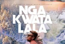 Ben Da'Future - Nga Kwatalala (Prod. MT Squared)