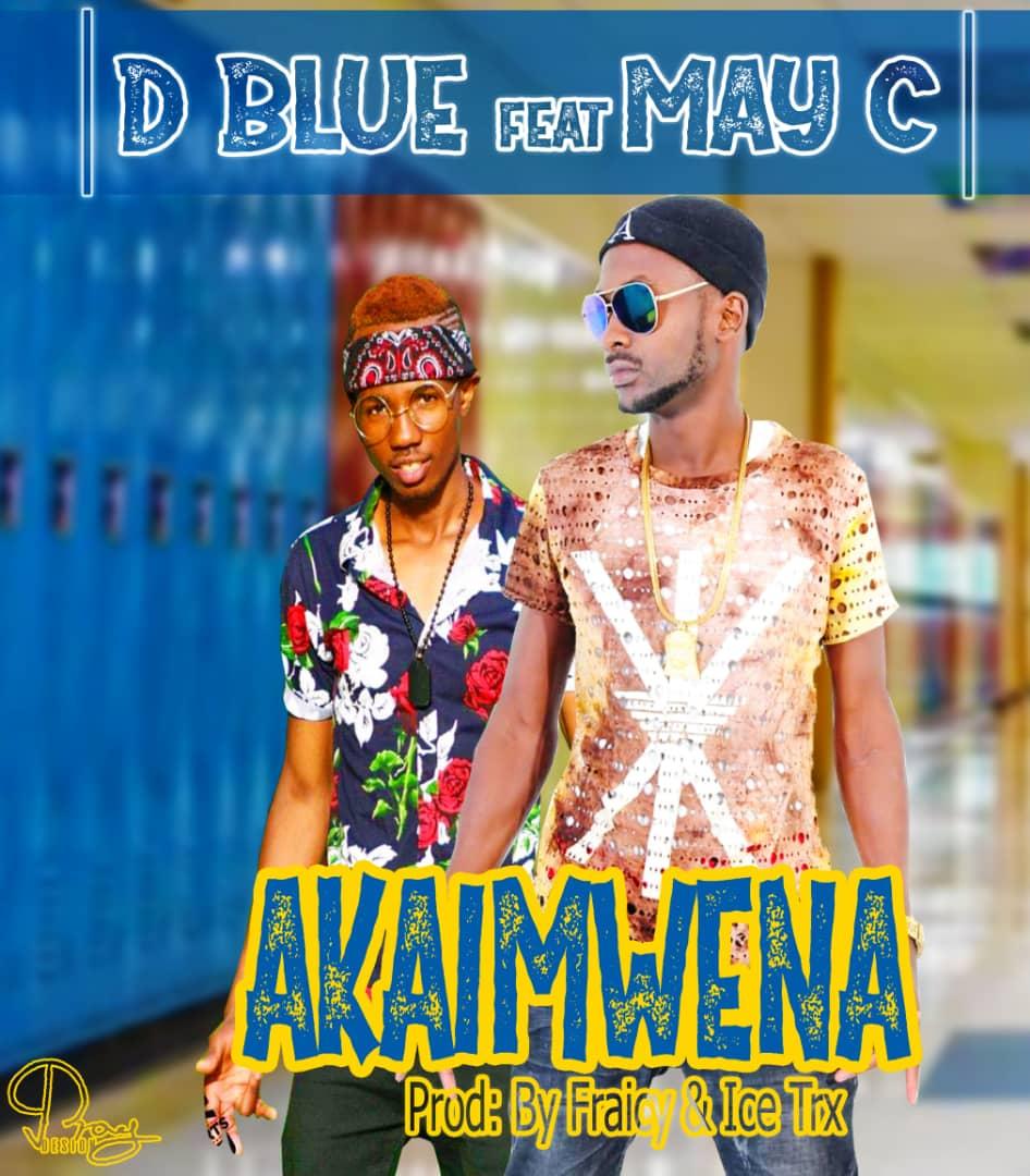 D Blue ft. May C - Akaimwena
