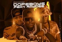 Dope Boys ft. Ray Dee - Akabakateka (Prod. Cassy Beats)