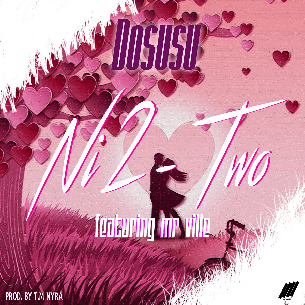 Dosusu ft. Mr Ville - Ni 2-Two