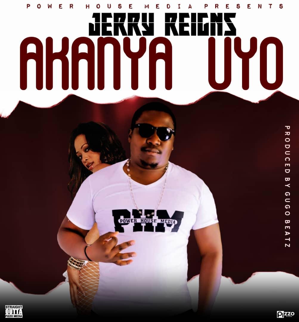 Jerry Reigns - Akanya Uyo (Prod. Gugu Beatz)