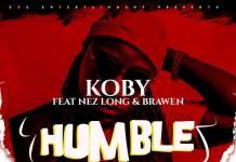KOBY ft. Nez Long & Brawen - Humble (Prod. Mohsin Malik)