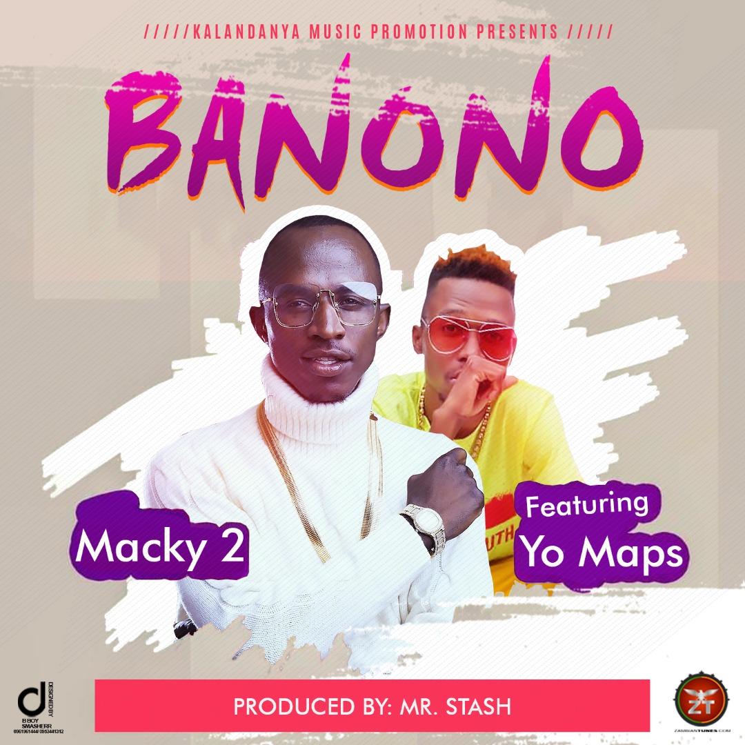 Macky 2 ft. Yo Maps - Banono (Prod. Mr Stash)