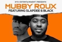 Mubby Roux ft. Slapdee & Black - Twerk