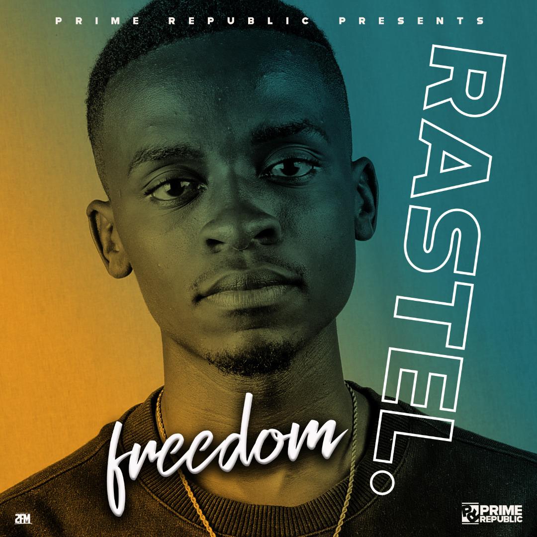 Rastel - Freedom (Prod. DJ Dro)