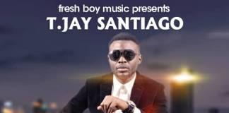 T.Jay Santiago - Again (Prod. Tonny Breezy)