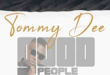 Tommy Dee ft. Jorzi & Tiya Muzika - Good People
