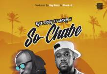 Tyce Ziggy ft. Macky 2 - So Chabe