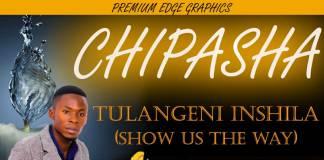 Chipasha Major Son of Africa - Tulangeni Inshila
