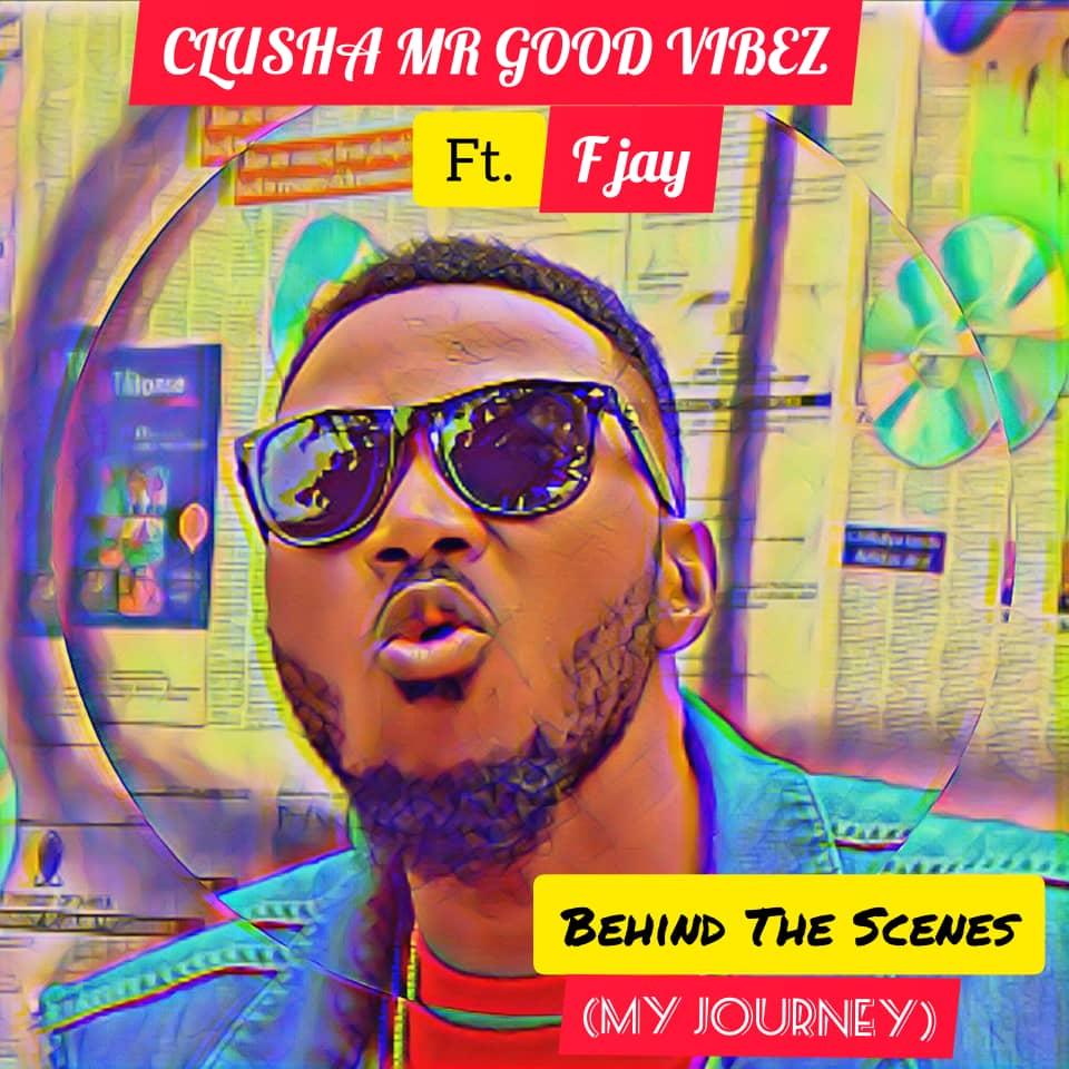 Clusha ft. F Jay - Behind The Scenes (Prod. Kid Xoldier)