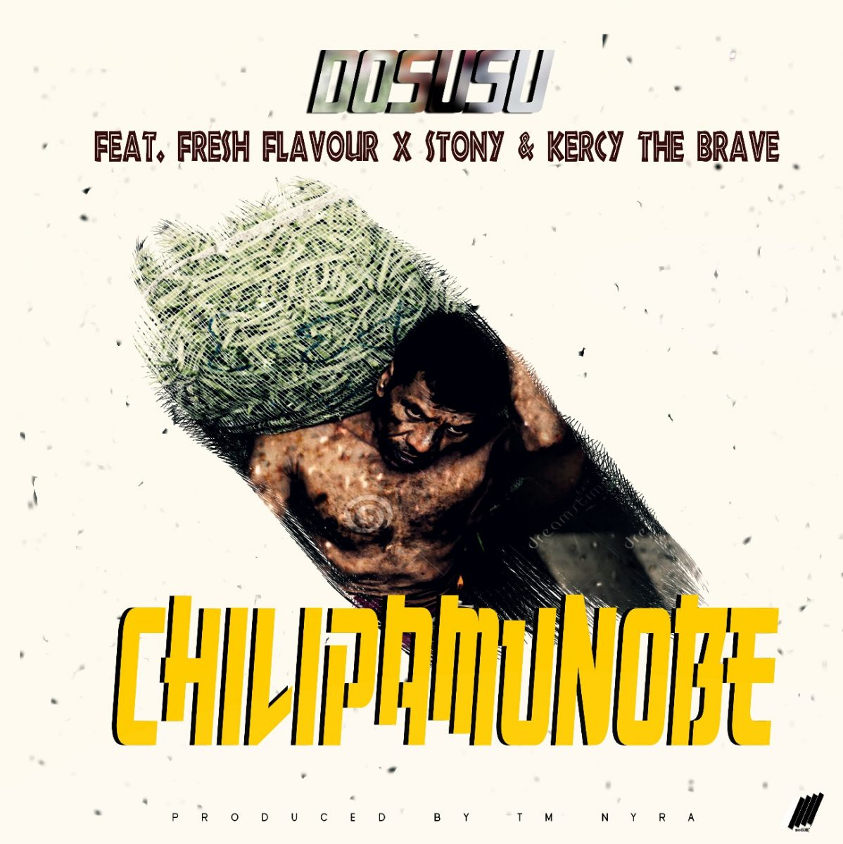 Dosusu ft. Fresh Flavour, Stony & Kercy The Brave - Chilipamunobe