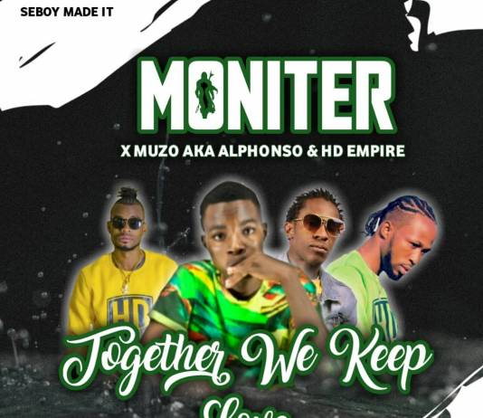 Moniter ft. Muzo AKA Alphonso & HD Empire - Together We Keep Loving
