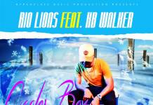 Rio Lions ft. KB Walker - Cooler Box (Prod. K-Twice)