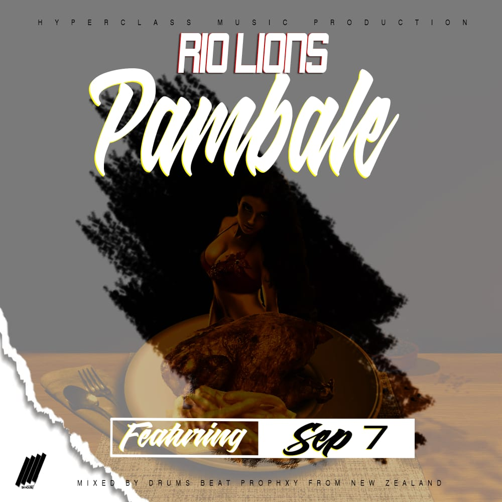 Rio Lions ft. Sep 7 - Pambale