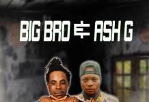 Big Bro & Ash G - Hambanawe