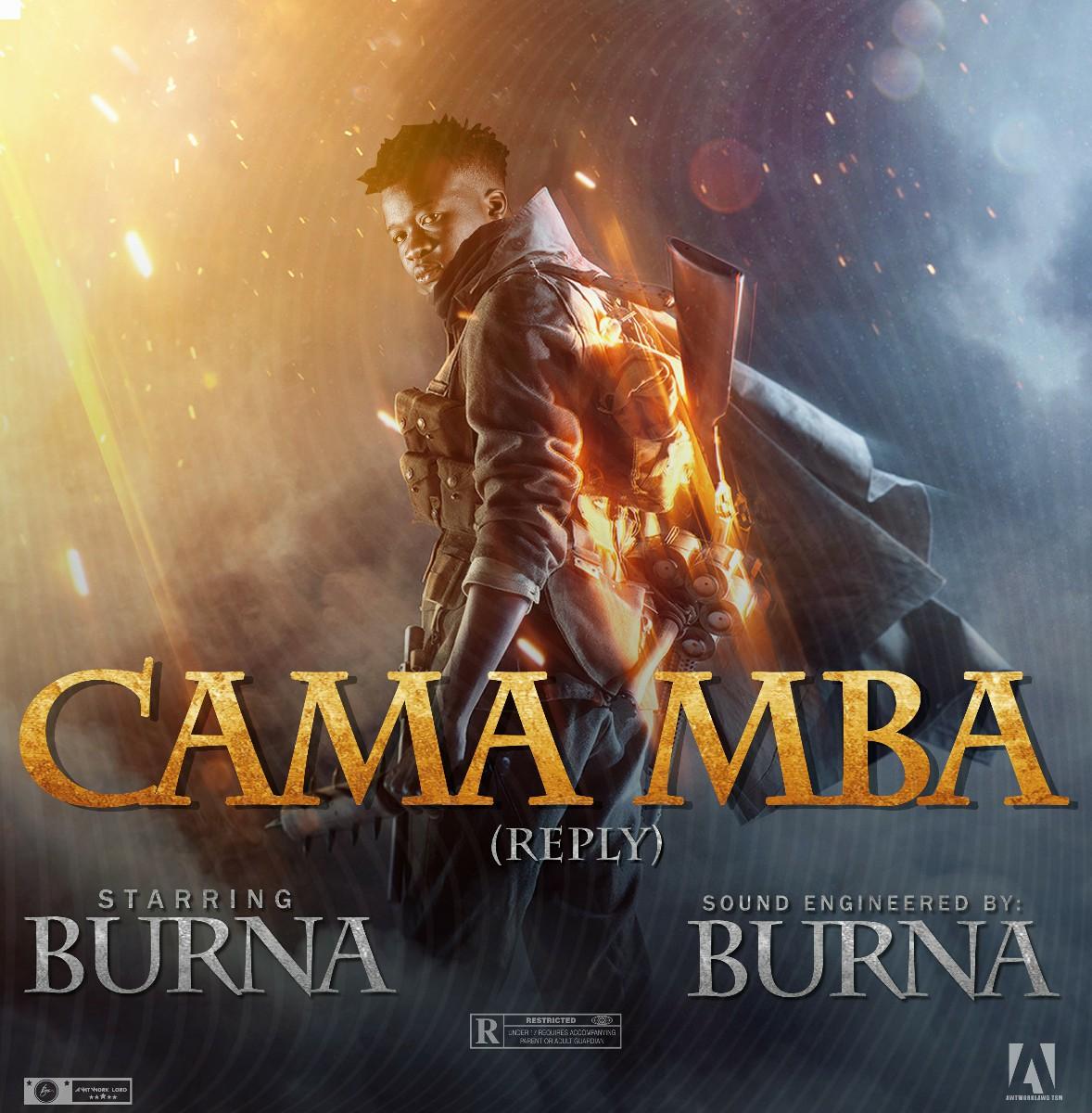 Burna - Cama Mba (Prod. Psycho Beatz)