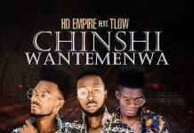 HD Empire ft. T-Low - Chinshi Wantemenwa