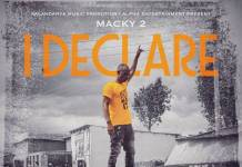 Macky 2 ft. Bobby East & Chester - I Declare (Prod. Cream Dollar)
