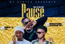May C ft. Bow Chase & Chuzhe Int - Pause (Prod. Kofi Mix)