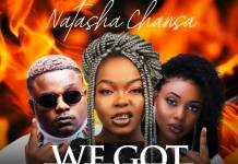 Natasha Chansa ft. Cleo Ice Queen & T-Sean - We Got The Fire