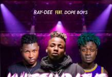 Ray Dee ft. Dope Boys - Kuletambafye Nokusekako