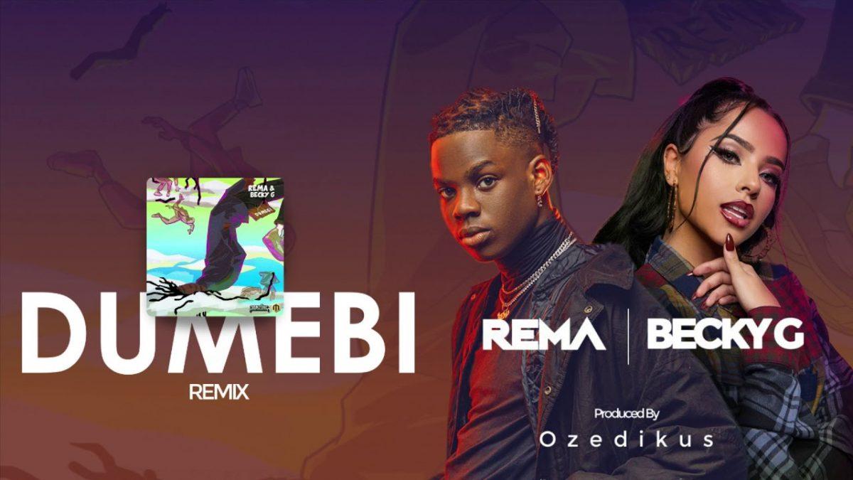 Rema & Becky G - Dumebi Remix