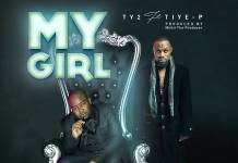 Ty2 ft. Tiye P - My Girl