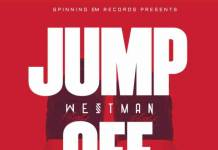 Westman - Jump Off Verse (Prod. K Stereo Bitz)