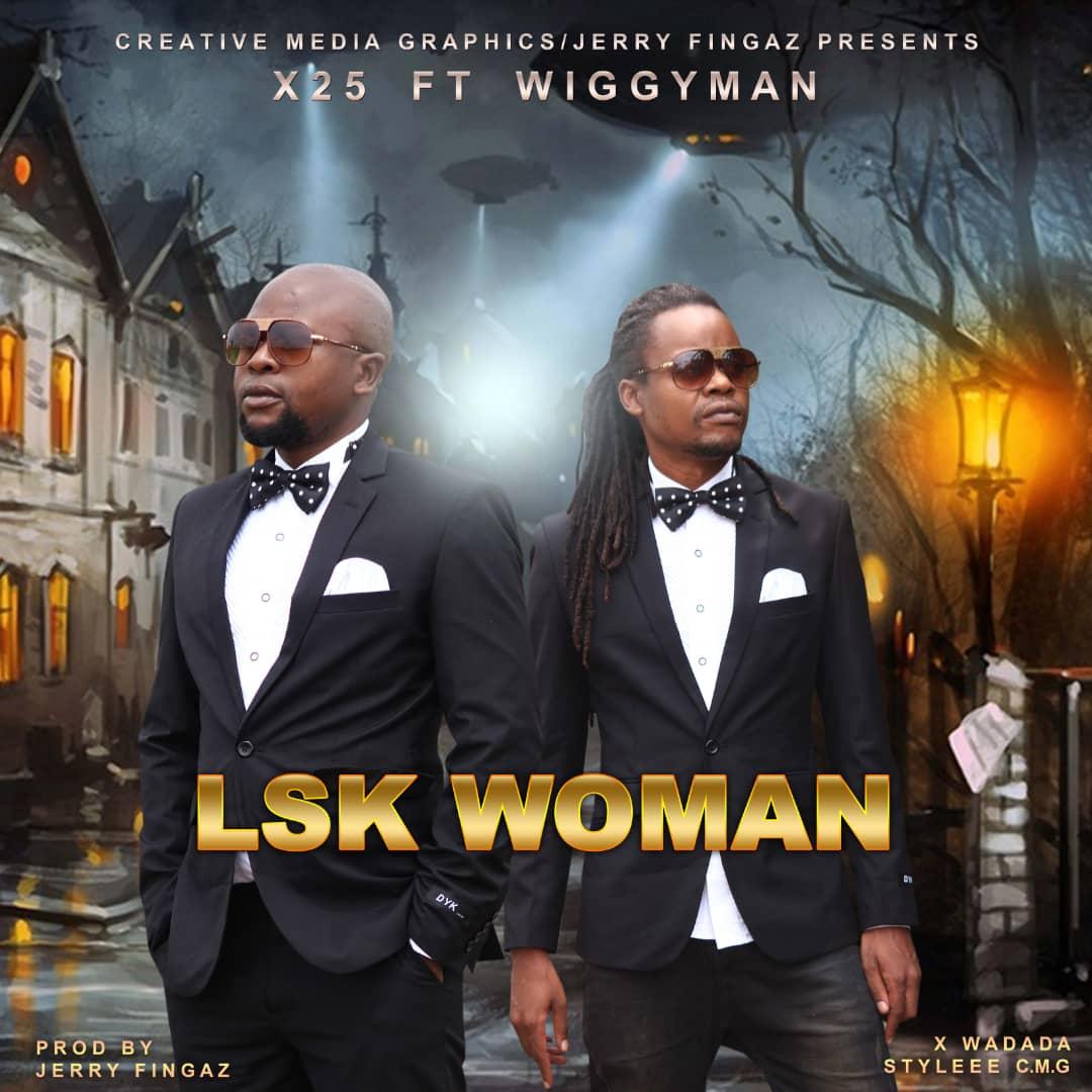 X25 ft. Wiggyman - LSK Woman