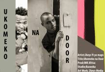 2Keys ft. Yo Maps - Ukomeko na Door (Prod. IMK Afrika)