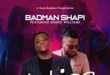 Badman Shapi ft. Dimpo Williams - Notice