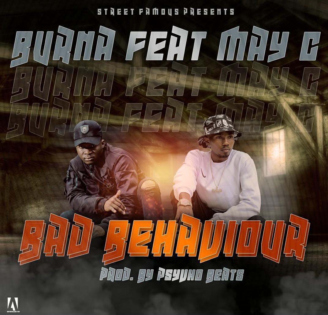 Burna ft. May C - Bad Behaviour