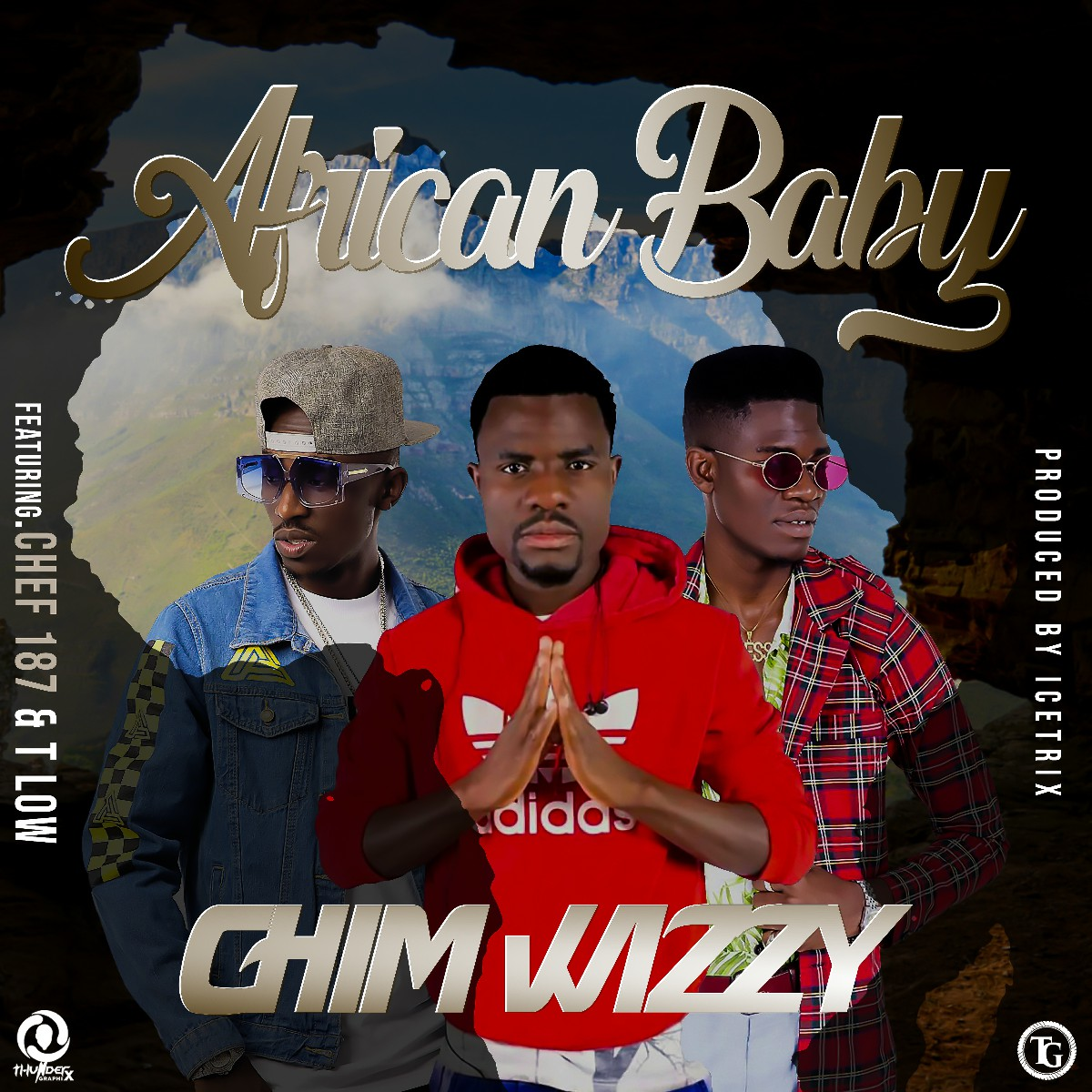 Chim Wizzy ft. T-Low & Chef 187 - African Baby