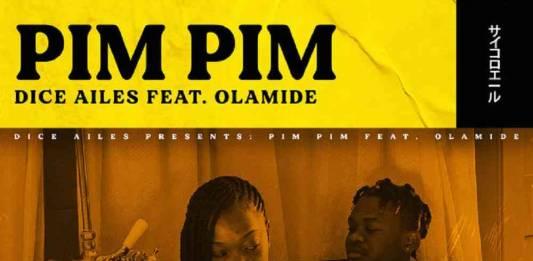 Dice Ailes ft. Olamide - Pim Pim (Official Video)