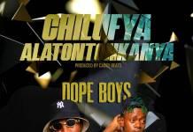 Dope Boys - Chilufya Alatontonkanya