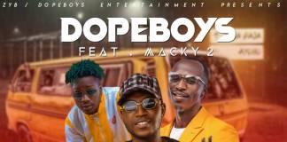 Dope Boys ft. Macky 2 - Fwebaletako Dance