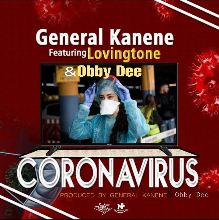 General Kanene ft. Lovingtone & Obby Dee - Corona Virus