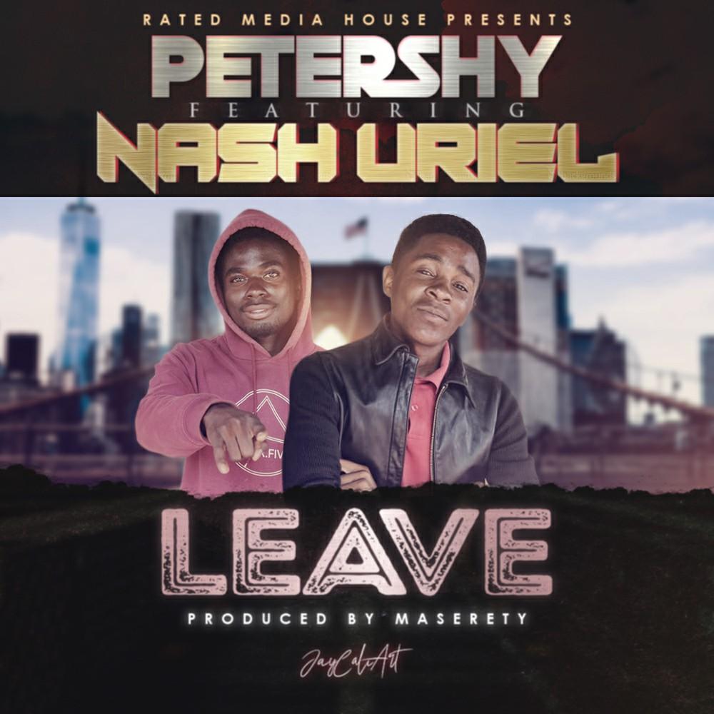Petershy ft. Nash Uriel - Leave
