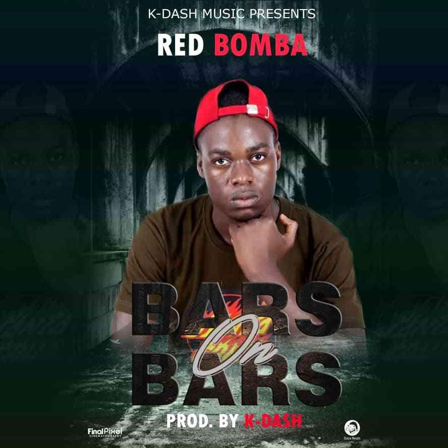 Red Bomba - Bars on Bars (Prod. K-Dash)