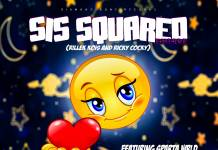 SIS Squared Empire ft. Sparta Wrld - Give Me Your Heart