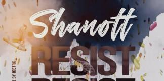 Shanott - Resist (Prod. Ice Trx)