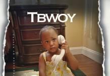 Tbwoy - Blessed Baby (Prod. Kekero & K-Joe)